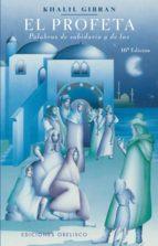 el profeta: palabras de sabiduria y de luz-gibran jalil gibran-9788477204770