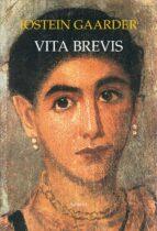 vita brevis-jostein gaarder-9788478448470