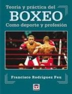 teoria y practica del boxeo-francisco rodriguez deu-9788479023270