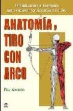 anatomia y tiro con arco-ray axford-9788479026370