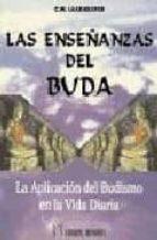 El libro de Las enseñanzas del buda. la aplicacion del budismo en la vida dia ria autor C.W. LEADBEATER TXT!
