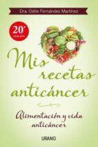 mis recetas anticáncer odile fernandez 9788479534370