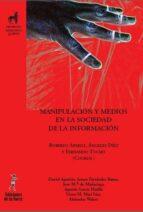 manipulacion y medios en la sociedad de la informacion-angeles sanchez diez-roberto aparici-9788479603670