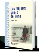 las mujeres samis del reno (introduccion, traduccion y notas de angel diaz de rada) joks solveig 9788480047470