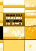 manual de la organizacion institucional del deporte 9788480194570