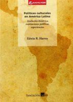 políticas culturales en america latina: e-edwin r. harvey-9788480488570