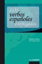El libro de Los verbos españoles conjugados autor DELMIRO ANTAS DOC!