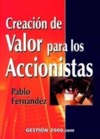 creacion de valor para los accionistas (2ª ed.)-pablo fernandez-9788480887670