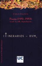 El libro de Poesia (1951-1953). la sed-la orilla-region luciente autor SALOMON CARLOS PDF!