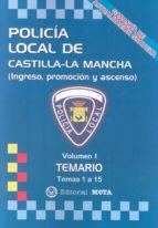 POLICÍA LOCAL DE CASTILLA-LA MANCHA VOLUMEN I