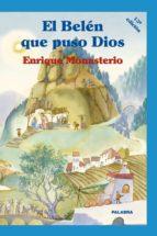 el belen que puso dios-enrique monasterio-9788482398570