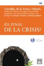 ¿el final de la crisis? (ebook)-leopoldo torralba-9788483563670