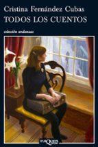 todos los cuentos-cristina fernandez cubas-9788483830970
