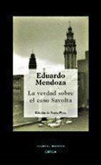 la verdad sobre el caso savolta eduardo mendoza 9788484326670
