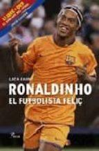ronaldinho, el futbolista feliç + dvd luca caioli 9788484379270