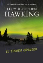 el tesoro cósmico (la clave secreta del universo 2) (ebook) lucy hawking stephen hawking 9788484416470