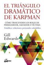 el triangulo dramático de karpman-gill edwards-9788484453970
