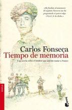 tiempo de memoria-carlos fonseca-9788484608370