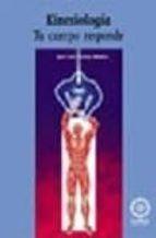 kinesiologia: tu cuerpo responde jose luis godoy muelas 9788488769770