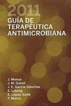 guia de terapeutica antimicrobiana 2011 (21ª ed.) j. mensa 9788488825070
