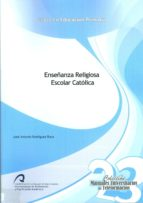 enseñanza religiosa escolar catolica-jose antonio rodriguez roca-9788490420270