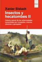 insectos y hecatombes ii-xavier sistach-9788490562970