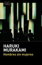 hombres sin mujeres-haruki murakami-9788490662670