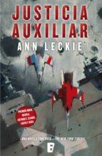 justicia auxiliar (imperial radch 1) (ebook)-ann leckie-9788490690970
