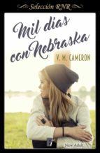 mil días con nebraska (selección new adult) (ebook)-v.m. cameron-9788490696170