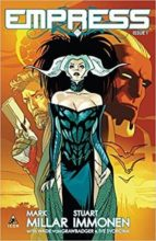 empress. issue 1 mark millar stuart immonen 9788490949870