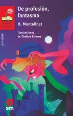 de profesion, fantasma-hubert monteilhet-9788491077770