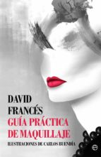 guia practica de maquillaje david frances 9788491641070