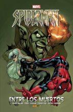 spiderman. entre los muertos mark millar frank cho terry dodson 9788491670070