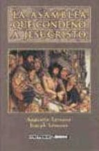la asamblea que condeno a jesucristo augustin lemann joseph lemann 9788492383870