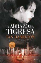 el abrazo de la tigresa ian hamilton 9788492915170