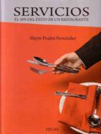 servicios: el 50% del exito de un restaurante mayte prados fernández 9788493550370