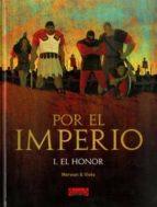 por el imperio nº 1: el honor (2ª ed) l. mervan bastien vives 9788493742270