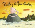 pomelo y la gran aventura ramona badescu 9788494105470