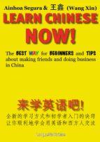 learn chinese now! (ebook)-wang xin-ainhoa segura-9788494179570