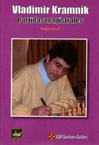 vladimir kramnik: partidas magistrales (vol. 2) sarhan guliev 9788494344770