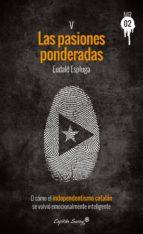 las pasiones ponderadas (ebook)-eudald espluga-9788494367670