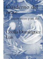 El libro de Cuaderno del orate: cuatro meses y un dia autor CECILIA DOMINGUEZ LUIS DOC!