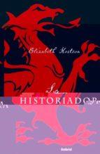 (pe) la historiadora elizabeth kostova 9788495618870