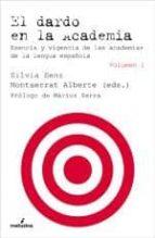 el dardo en la academia (2 vol.) 9788496614970