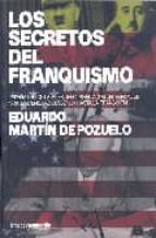 los secretos del franquismo eduardo martin de pozuelo 9788496642270