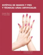 estetica de manos y pies. tecnicas de uñas artificiales (ciclos d formativos de grado medio)-villasevil encarnacion-maria francisco cabado-9788496699670