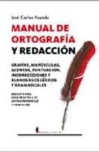 manual de ortografia y redaccion jose carlos aranda 9788496756670