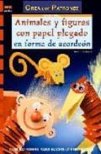 animales y figuras con papel plegado en forma de acordeon-armin taubner-9788496777170