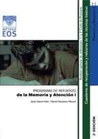programa de refuerzo de la memoria y atencion i (1º y 2º primaria )-jesus garcia vidal-daniel gonzalez manjon-9788497270670