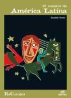 15 cuentos de america latina osvaldo torres 9788497713870